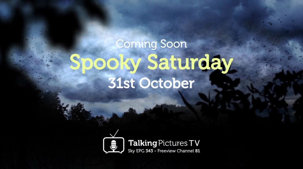 Spooky Saturday on Talking Pictures TV – ALL DAY Oct' 31st 2015
